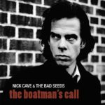 Cover - Nick Cave And The Bad Seeds – The Boatman´s Call