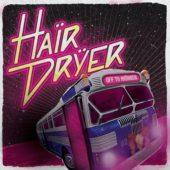 Haïrdrÿer  - Off To Haïradise - CD-Cover