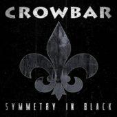 Crowbar - Symmetry In Black - CD-Cover