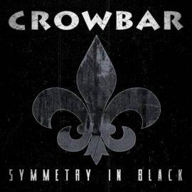 Crowbar - Symetry In Black