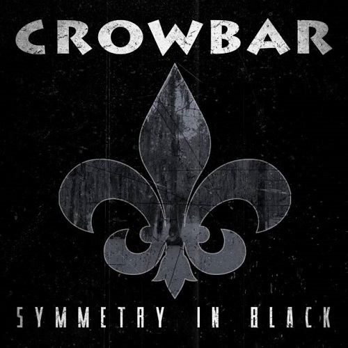 Crowbar - Symmetry In Black - Cover