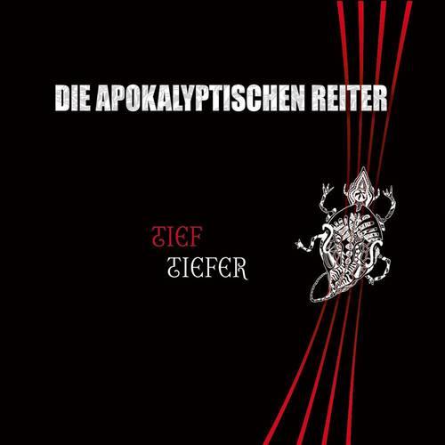 Die Apokalyptischen Reiter - Tief.Tiefer - Cover