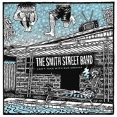 The Smith Street Band - Don´t Fuck With Our Dreams - CD-Cover