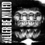 Cover - Killer Be Killed – Killer Be Killed