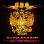 Cover - U.D.O. – Steelhammer – Live From Moscow