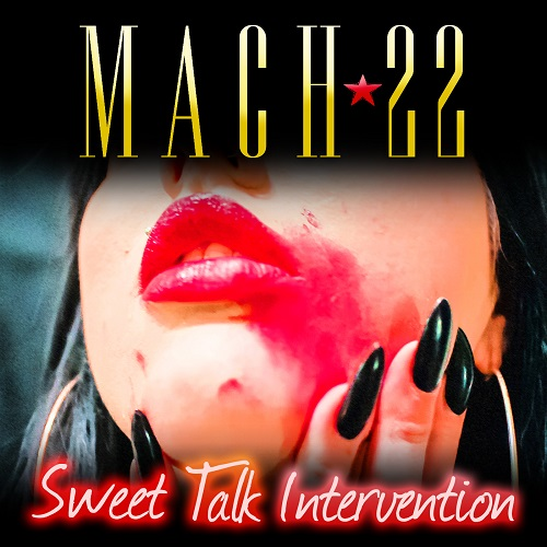 MACH 22 - Sweet Talk Intervention - Cover