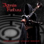 Cover - Ignis Fatuu – Unendlich viele Wege