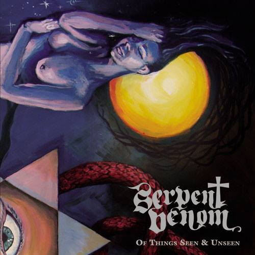 Serpent Venom - Of Things Seen & Unseen - Cover