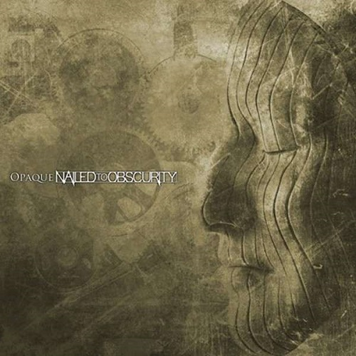 Nailed To Obscurity - Opaque - Cover