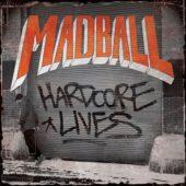 Madball - Hardcore Lives - CD-Cover