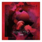 Cover - Monolithe – Monolithe Zero
