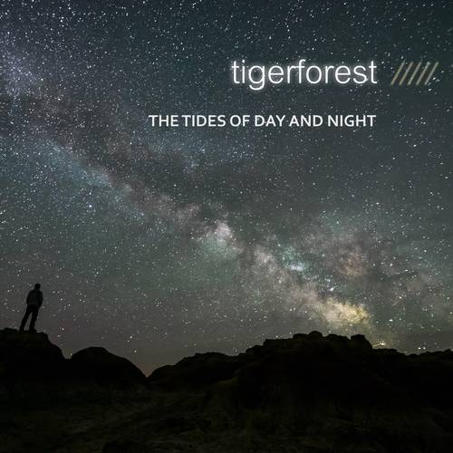 Tigerforest - The Tides Of Day And Night - Cover