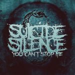 Cover - Suicide Silence – You Can´t Stop Me