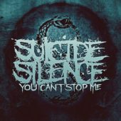 Suicide Silence - You Can´t Stop Me - CD-Cover