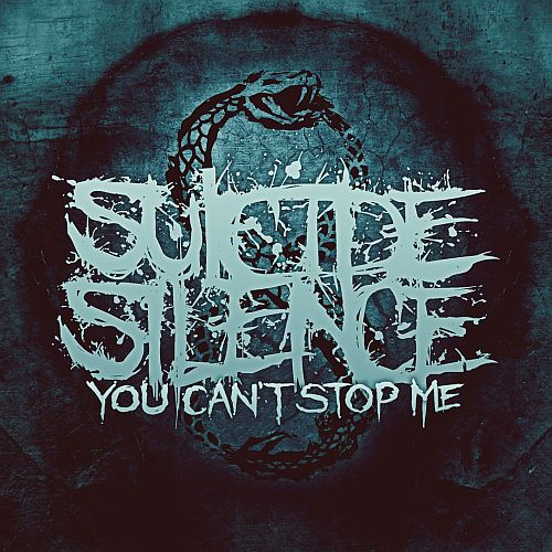 Suicide Silence - You Can´t Stop Me - Cover
