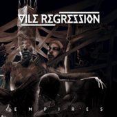 Vile Regression - Empires (EP) - CD-Cover
