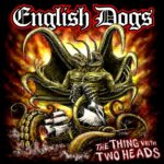 Cover - English Dogs – The Thing With Two Heads