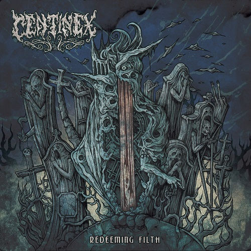 Centinex - Redeeming Filth - Cover