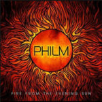 Cover - Philm – Fire From The Evening Sun