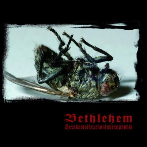 Bethlehem - Hexakosioihexekontahexaphobia - Cover