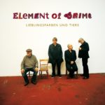 Cover - Element Of Crime – Lieblingsfarben und Tiere