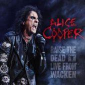 Alice Cooper - Raise The Dead (Live From Wacken) - CD-Cover