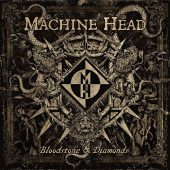Machine Head - Bloodstone And Diamonds - CD-Cover