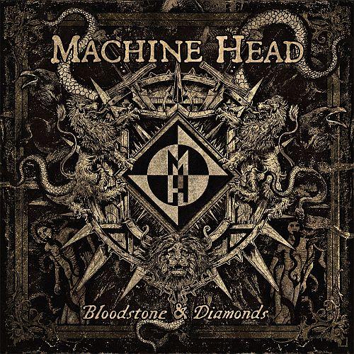 Machine Head - Bloodstone And Diamonds - Cover