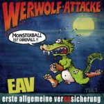 Cover - EAV – Werwolf-Attacke (Monsterball ist überall…)