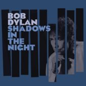 Bob Dylan - Shadows In The Night - CD-Cover