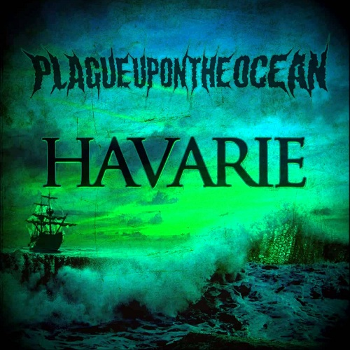 Plague Upon The Ocean - Havarie (EP) - Cover