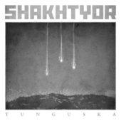 Shakhtyor - Tunguska - CD-Cover