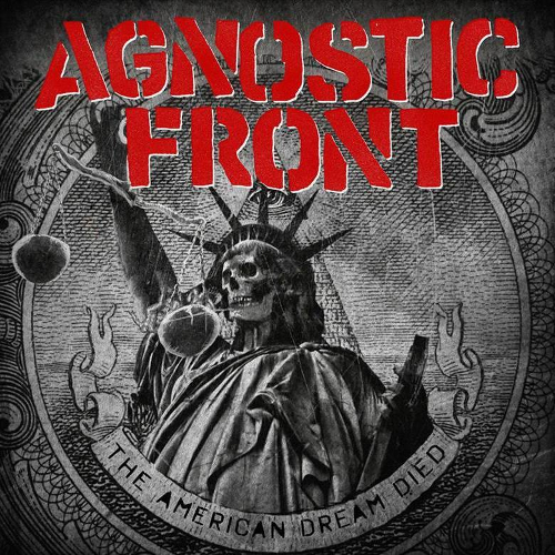 Agnostic Front - The American Dream Died - Cover