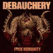 Debauchery - F**k Humanity - CD-Cover