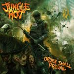 Cover - Jungle Rot – Order Shall Prevail