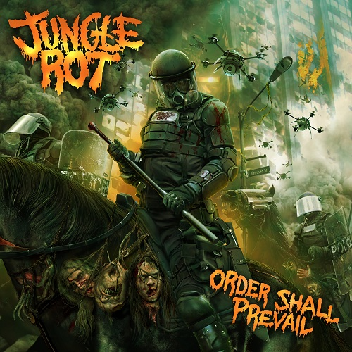Jungle Rot - Order Shall Prevail - Cover