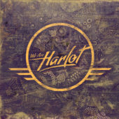 We Are Harlot - We Are Harlot - CD-Cover