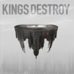 Cover - Kings Destroy – Kings Destroy