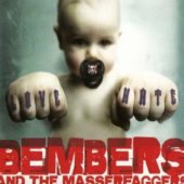 Bembers And The Masserfaggers - Love Him - Hate Him - Nothing Between - CD-Cover