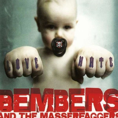 Bembers And The Masserfaggers - Love Him - Hate Him - Nothing Between - Cover
