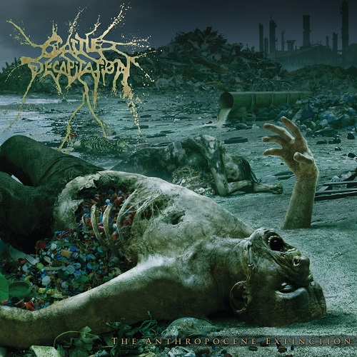 Cattle Decapitation - The Anthropocene Extinction - Cover