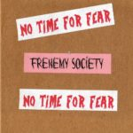 Cover - Frenemy Society – No Time For Fear