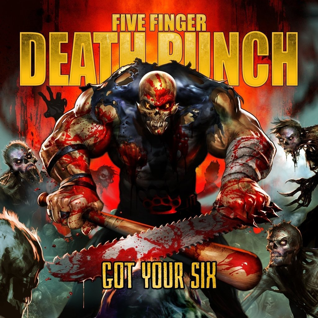 Five Finger Death Punch - Got Your Six - Cover