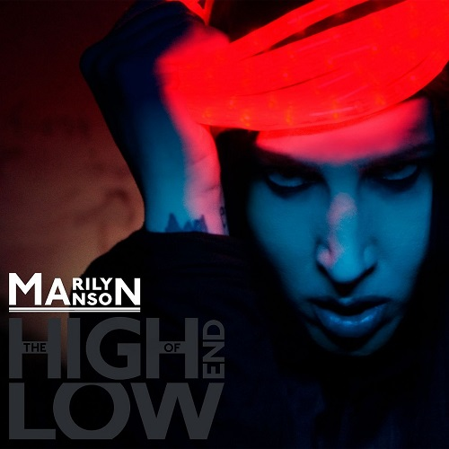 Marilyn Manson - The High End Of Low - Cover