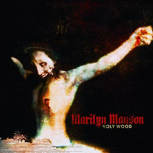 Marilyn Manson - Manson - Holy Wood (In The Shadow Of The Valley Of Death) - Cover