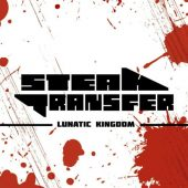 Steaktransfer - Lunatic Kingdom - CD-Cover