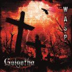 Cover - W.A.S.P. – Golgotha