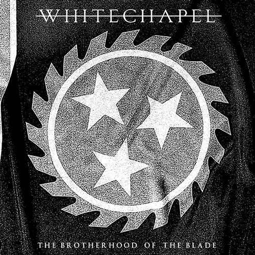Whitechapel - The Brotherhood Of The Blade - Cover