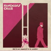 Hangman's Chair - This Is Not Supposed To Be Positive - CD-Cover