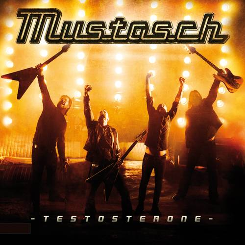 Mustasch - Testosterone - Cover